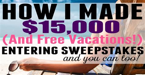 Entering Sweepstakes - entering online sweepstakes how i made 15k won free vacations guest post the