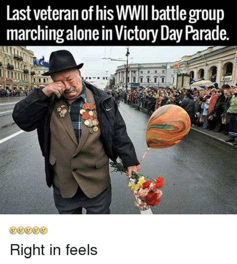 Parade Meme - st veteran of his wwii battle group marching alone in