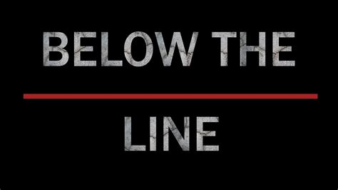 the line below the line documentary