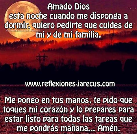 imagenes de dios cuida a mi familia buenas noches dios mio cuida de mi familia reflexiones