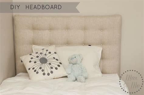 Diy Bed Headboards by Max Me Diy Headboard And Bed Make