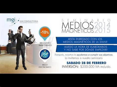 medios magneticos 2015 vencimientos newhairstylesformen2014com seminario de medios magneticos 2014 2015 youtube
