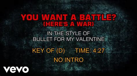 bullet for my lyrics you want a battle bullet for my you want a battle here s a war
