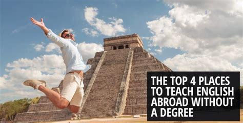 the top 4 places to teach abroad without a degree