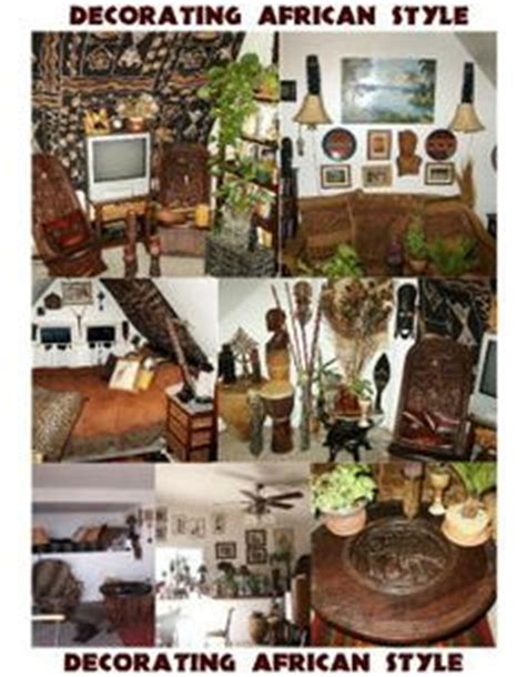 african home decorating style youtube 1000 images about home decor on pinterest african home