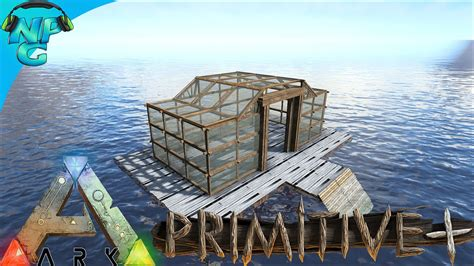 ark boat primitive plus building a floating house no raft primitive ark