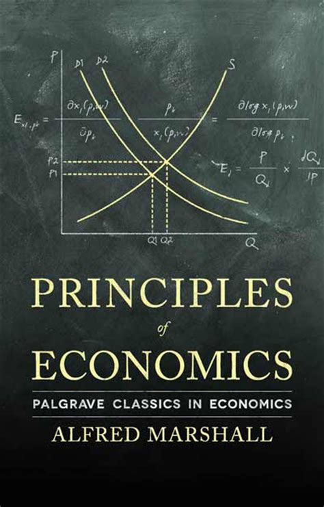 principles of economics edition 8 by alfred marshall principles of economics alfred marshall palgrave macmillan