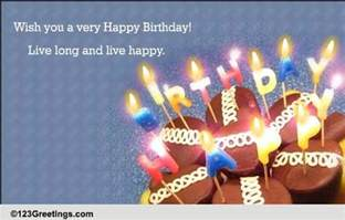 live and live happy free birthday wishes ecards greeting cards 123 greetings