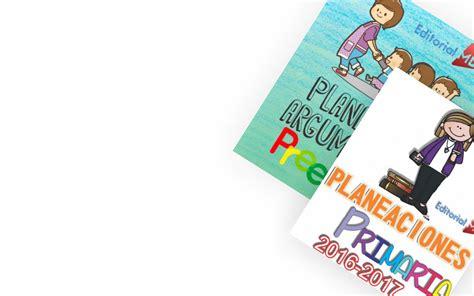 planeacin argumentada primaria 2016 2017 rosa elena curiel planeaciones 2016 2017 planeaciones