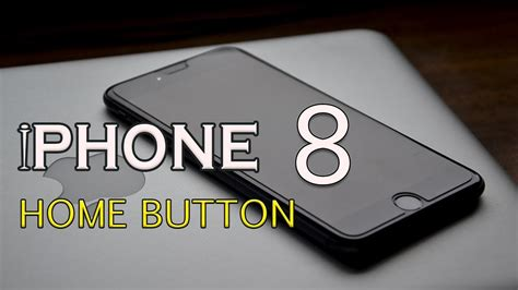 iphone 8 i the new home button new home button iphone 8 plus features testing