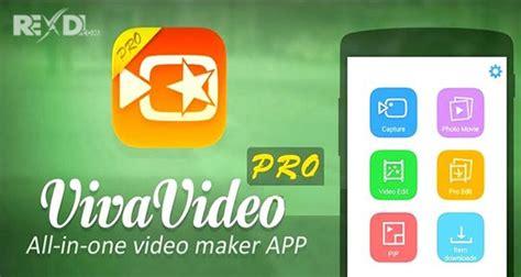 vivavideo apk vivavideo pro editor app 5 8 2 apk mod for android