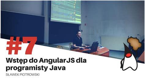 stack angularjs for java developers build a featured web application from scratch using angularjs with restful books toruń jug 7 wstęp do angularjs dla programisty java