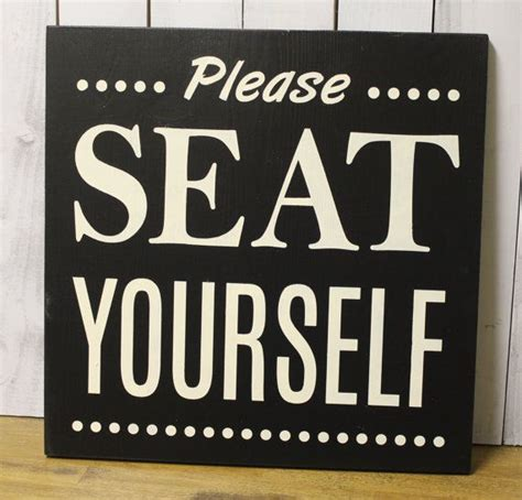 bathroom signs for the home please seat yourself bathroom sign bathroom humor bathroom
