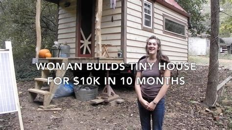 how to build a house for 10k builds tiny house for 10k in 10 months
