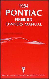 auto repair manual online 1985 pontiac firebird transmission control 1984 pontiac firebird trans am original owner s manual