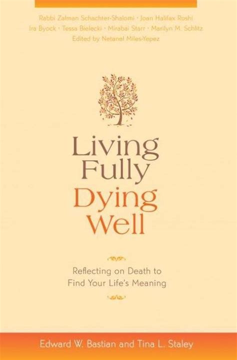 the best how to die well books living fully dying well hc book source of spirit