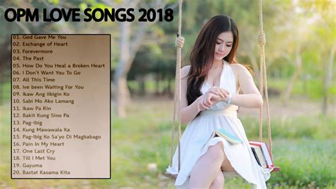 pinoy tagalog songs    opm songs  opm