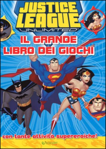libro absolute justice league the justice league il grande libro dei giochi libro mondadori store
