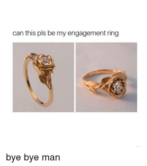 Wedding Ring Meme by 25 Best Memes About Engagement Ring Engagement Ring Memes