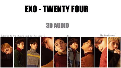 Download Mp3 Exo Twenty Four | exo twenty four 3d audio youtube