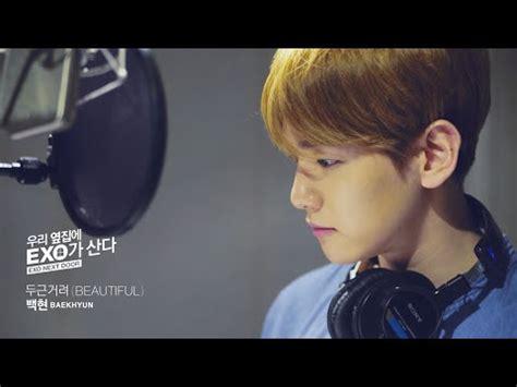 judul lagu di film exo next door video klip lagu baekhyun galeri video musik wowkeren com