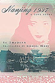 novel impor ye zhaoyan nanjing 1937 book of the week nanjing 1937 a story susan