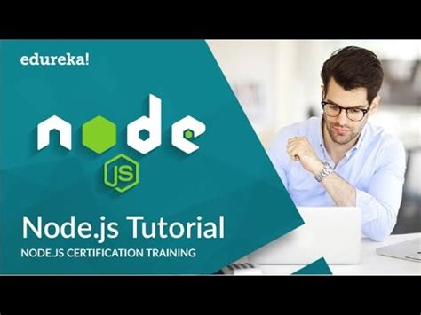 node js video tutorial youtube node js tutorial for beginners node js web application