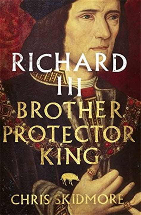 richard duke of york king by right books richard iii protector king by chris skidmore