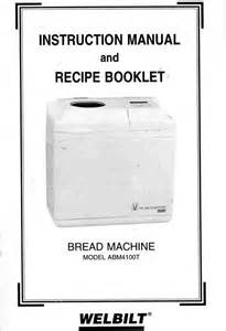 Welbilt The Bread Machine Recipes Welbilt Bread Machine Model Abm4100t Welbilt Bread