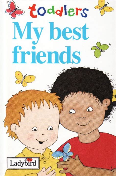 my friend series books my best friends ladybird book toddlers series gloss