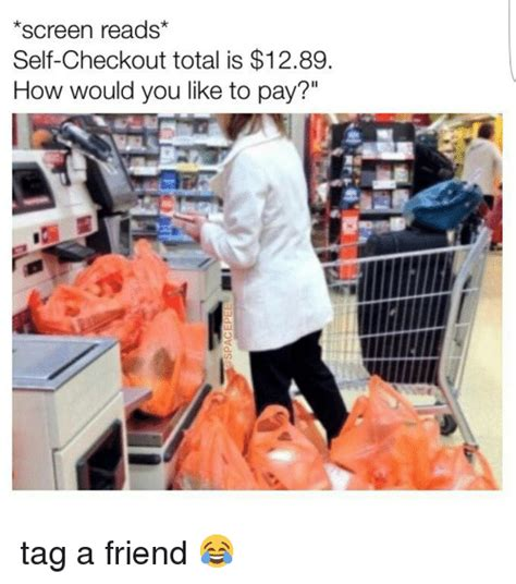 Self Checkout Meme - screen reads self checkout total is 1289 how would you