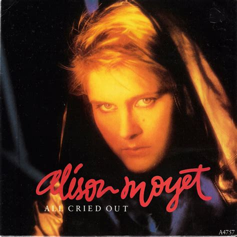 alison moyet all cried out 45cat alison moyet all cried out me blind