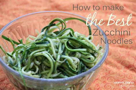 the best zucchini noodles and homemade alfredo sauce happy being healthy