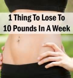 Lose 10 Pounds In One Week Detox by 1 Thing To Lose 10 Pounds In A Week Health Fitness