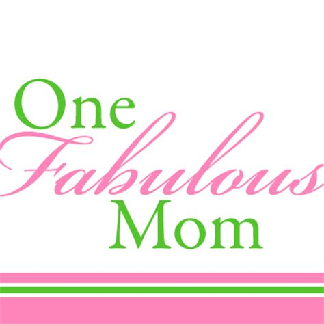 fab com mommy one fabulous mom onefabulousmom twitter