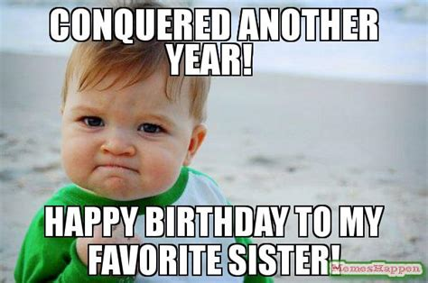 Birthday Sister Meme - happy birthday sister meme www pixshark com images