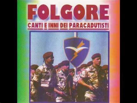 inno folgore testo canti e inni dei paracadutisti sui monti e sui mar