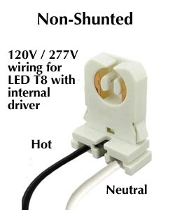 shunted vs non shunted l internal driver led t8s require non shunted sockets
