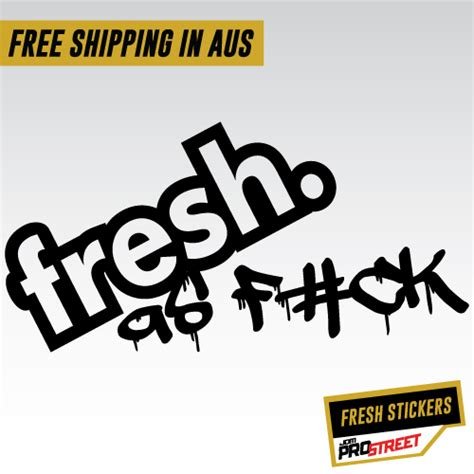Sticker Jdm Fresh As Fck Sc0080 fresh as f ck 3 jdm car sticker decal jdm prostreet