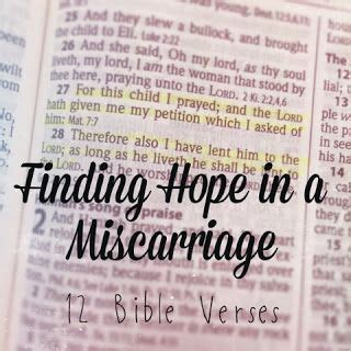 miscarriage words of comfort recklessly chosen hope in a miscarriage 12 bible verses