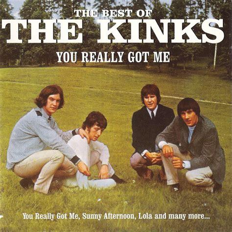 kinks best of the kinks the best of the kinks you really got me cd