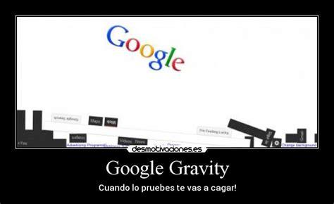 imagenes google gravity im 225 genes y carteles de gravity pag 27 desmotivaciones