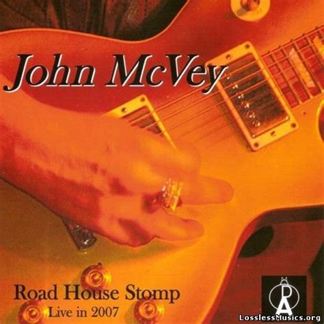 road house music road house stomp john mcvey mp3 buy full tracklist
