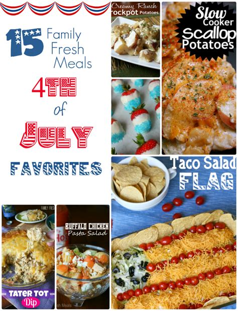 fourth of july favorites the easy fourth of july recipes family fresh meals