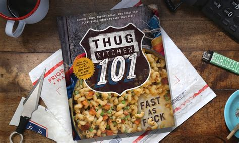 Thug Kitchen Recipes by Thug Kitchen 101 Fast As F Ck Cookbook