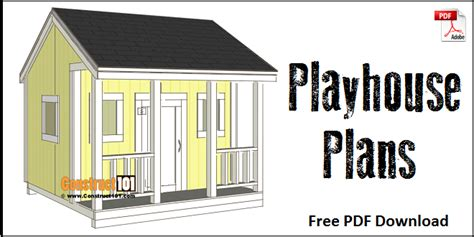 free play house plans playhouse plans step by step plans construct101