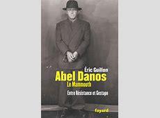 Abel Danos le Mammouth, Eric Guillon | Fayard L Actualite