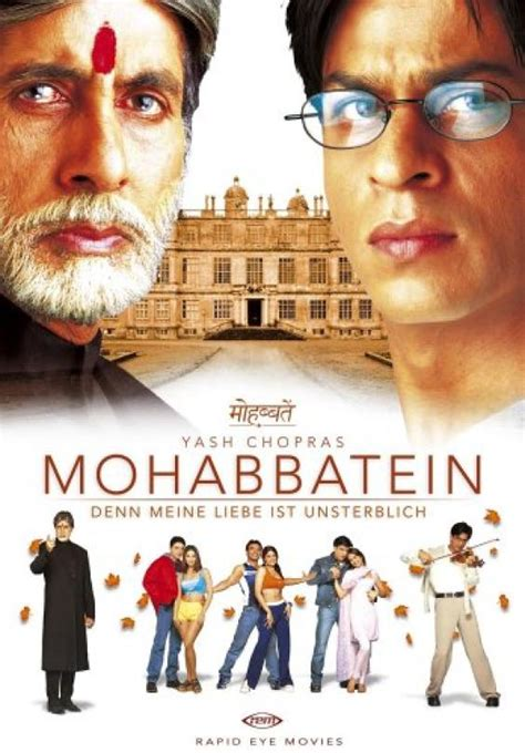 film india full place for dramas and movies nuts movie mohabbatein
