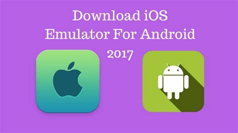 how to run ios apps on android how to run ios app on android ios emulator free gears2apps