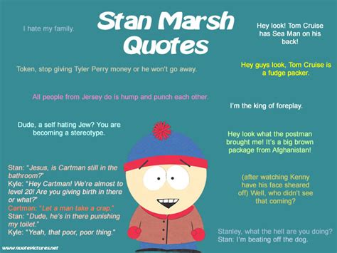 best south park quotes quote pictures southpark stan marsh quotes